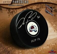 PETER FORSBERG Signed Colorado Avalanche Puck w/ Hall of Fame Inscription