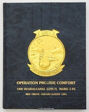 USS GUADALCANAL LPH-7 - USMC 24TH MEU - 1991 MARG 1-91 MEDITERRANEAN CRUISE BOOK