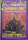 Dämonen-Land, Der Druidenzauber, John Willow Nr.: 39, Bastei Verlag, Z: 2-