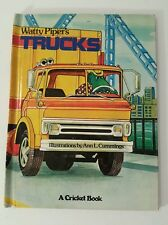 Watty Piper's Trucks Illus by Ann L. Cummings A Cricket Book  Platt & Munk, 1978