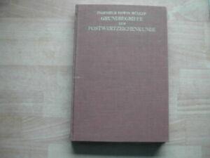 Edwin Müller Grundbegriffe der Postwertzeichenkunde .Von 1938 Verl.Die Postmarke