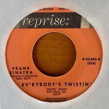 FRANK SINATRA - EV'RYBODY'S TWISTIN b/w NOTHING BUT THE BEST - REPRISE 45
