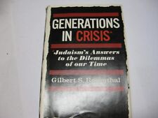 Generations in crisis Judaism's answers to the dilemmas