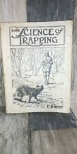 """Early 1944 Revised Edition """"Science Of Trapping"""" E. Kreps Manual"""