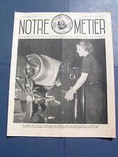 Notre métier 1940 n° 6 LILLE WAVRIN SENTES HAUBOURDIN ASQ BAISIEUX MEXIMIEUX