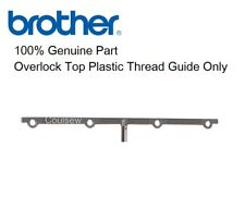 BROTHER OVERLOCKER Top Plastic Thread Guide Only 1034D, 925D, 929D  2034D +