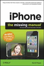 iPhone: The Missing Manual: Covers iPhone 4 & All Other Models with iOS 4 Softw