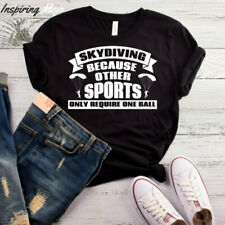 Skydiving Because Other Sports Only Require One Ball T-Shirt, Funny Skydiving Ts