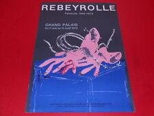 [Coll. R-JEAN MOULIN ART XXe] REBEYROLLE (FR) / AFFICHE  EO 1979 LITHO MOURLOT