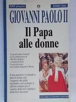 Il papa alle donneGiovanni Paolo IINewtonreligione Wojtyla Tornielli Pironio