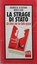 V1768 LIBRO LA STRAGE DI STATO CONTROINCHIESTA DI EDUARDO M. DI GIOVANNI E MA...
