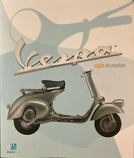 Vespa : Style in Motion by Piaggio Foundation Staff and Bill Buford (2003,...