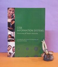 CISB Information Systems (textbook) University of South Australia/computing