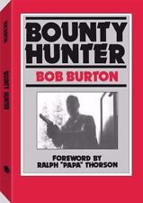 Bounty Hunter ( Burton, Bob ) Used - VeryGood