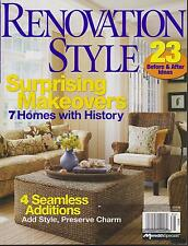 RENOVATION STYLE MAGAZINE WINTER 2008 *SURPRISING MAKEOVERS*