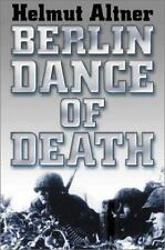 BERLIN - DANCE OF DEATH. by Altner & Tissier   1st HB/dj