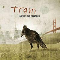 Train - Save Me, San Francisco (NEW CD)