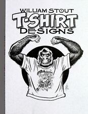 WILLIAM STOUT: T-Shirt Designs ART BOOK King Kong Ltd #d/300 Rare SIGNED NEW!