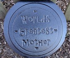 "Plaster,concrete ""Worlds greatest mother"" stepping stone plastic mold"