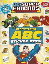 Dc Super Friends: ABC Sticker Book : ABC Activity Sticker Book - 250+ stickers