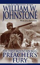 Preacher/First Mountain Man: Preacher's Fury by William W. Johnstone and J. A. J