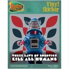Three Laws of Robots Kill All Humans Bumper Sticker Retro Toy Decal 4.5 x 4.5