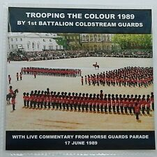 LIVE TROOPING THE COLOUR 1989 CD  - 1ST BATTALION COLDSTREAM GUARDS