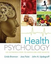 Health Psychology : An Introduction to Behavior and Health by John Updegraff,...