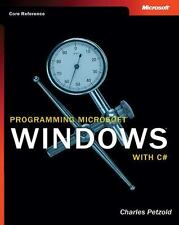 Programming Microsoft®  Windows® with C# (Developer Reference) by Petzold, Char