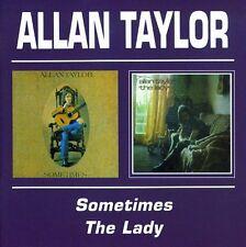 Allan Taylor - Sometimes / Lady [New CD]