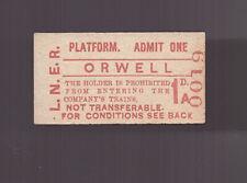 L.N.E.R  Platform Ticket - Orwell  - Dated 1953