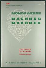 REVUE MONDE ARABE MAGHREB MACHREK - L'INVASION DU KOWEIT - 1990 N° 130