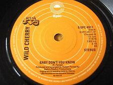 "Wild Cherry-Baby Don 't you know 7"" vinyle"