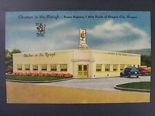 Oregon City Chicken In The Rough Restaurant Mid Century Linen Postcard 1930-45