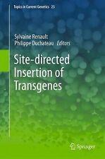 Topics in Current Genetics: Site-Directed Insertion of Transgenes 23 (2014,...