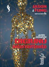 LIBRO GUIDA COMPLETA AL DIGIUNO INTERMITTENTE - JASON FUNG