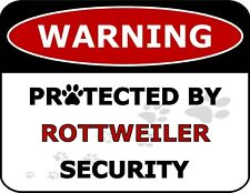 """""""Warning Protected By Rottweiler Security"""" Laminated Dog Sign"""