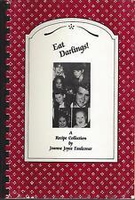 *ATASCADERO CA 1990 EAT DARLINGS! COOK BOOK *JOANNE JOYCE FAULCONER & FRIENDS