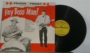 FRANK    FROST    Hey boss man!  1981   SUN    LP Blues
