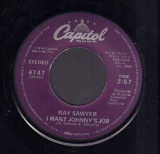"""RAY SAWYER (DR. HOOK) – I Want Johnny's Job (1979 US VINYL SINGLE 7"""")"""