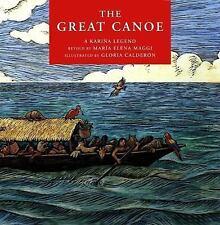 The Great Canoe: A Karina Legend, Maria Elena Maggi, New Book