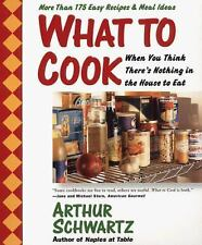 What To Cook When You Think There's Nothing in the House To Eat: More -ExLibrary