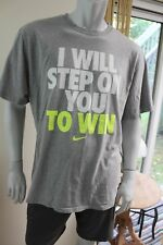 """NIKE 2 XL gray """"I will step on you to win"""" shirt"""