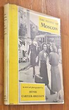 HENRI CARTIER-BRESSON - THE PEOPLE OF MOSCOW - 1955 1ST EDITION W/DUST JACKET