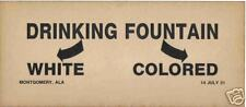 DRINKING FOUNTAIN White/Colored  jim crow  sign