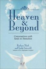Heaven & Beyond: Conversations with Souls in Transition, Griswold, Trudy, Mark,