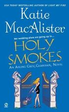 Holy Smokes Katie Macalister 2007 Aisling Grey, Guardian Paperback book 4
