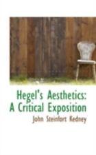 Hegel's Aesthetics: A Critical Exposition: By John Steinfort Kedney