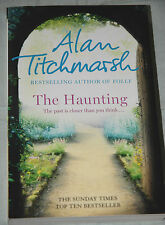 THE HAUNTING Alan Titchmarsh p/b Hodder & Stoughton, 2012