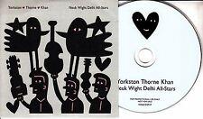 YORKSTON THORNE KHAN Neuk Wight Delhi All-Stars 2017 UK 10-track promo CD
